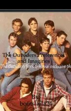 The Outsiders Preferences and Imagines by boiitslaila24