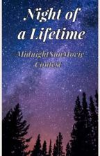Night of a Lifetime (#MidnightSunMovie Contest Entry) by xXAnnWritezXx