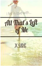 All that's Left Of Me (GxG) by Imyurex