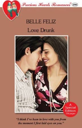 Love Drunk COMPLETED (Published by PHR) by PHR_Novels