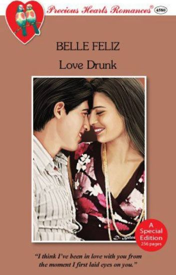 Love Drunk COMPLETED (Published by PHR)