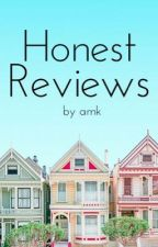 Honest Reviews {Open} by justamk_