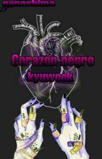 Corazón negro (kyuwook) +18 (Terminada) by nanashimareyes