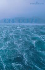 One Ocean by jjonesyyy