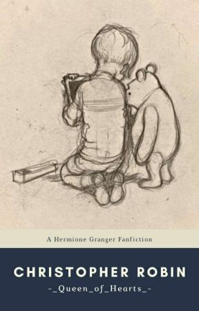 Christopher Robin - Hermione Granger Fanfiction by -_Queen_of_Hearts_-