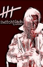 SwitchBlade [A Jay White Story] by Matt-Steen