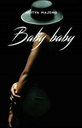 BABY BABY [Slow Update] by AcityaMajeng