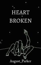 Heartbroken  by August_Parker