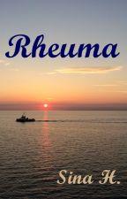 Rheuma - Das Leben mit einer unheilbaren Krankheit by SinaHeisler