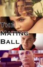 The Mating Ball by Its_sophieeeee_