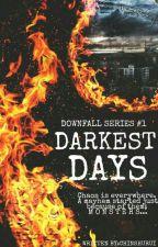 DARKEST DAYS ✔ by Chinshurui
