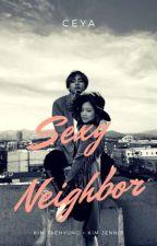 SEXY NEIGHBOR [ TAEHYUNG × JENNIE ] by carrameII