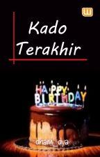 Kado Terakhir by dham_dya