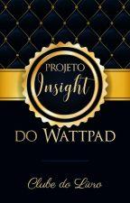 Edição Insight (Fechado) by Projeto_Insight