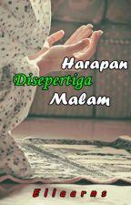 Harapan Disepertiga Malam by Ellaariani12