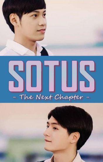 SOTUS - The Next Chapter (Fanfiction) - zero_effs_given