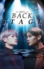 Back Stage [A Jinhwi/Deephwi Fanfiction] | COMPLETED | by ANNMWTR