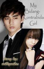 My Bidang-Kontrabida Girl [ONHOLD] by GandangSora