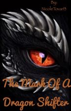 The Mark of a Dragon shifter by NicoleTovar13