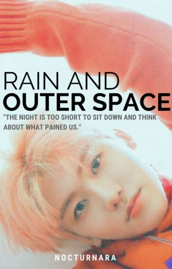 Rain and Outer Space ✔️
