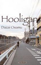 Hooligan | Dazai Osamu by cherikoya