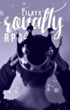 royalty rpg [open!] by -sonorous