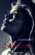 CLUB ISLAND 1: Seduction  by MissShaleh