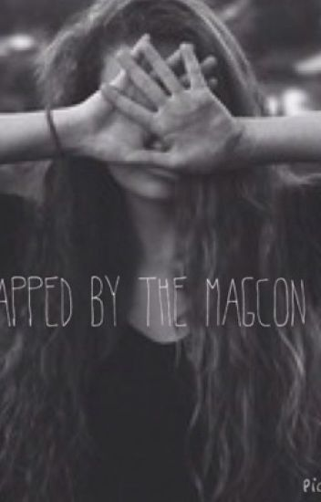 Kidnapped by the Magcon Boys