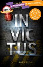 Invictus by vyandersen