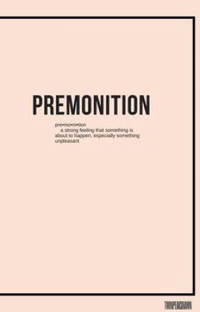premonition [s.m] by twinpeakshawn