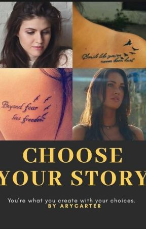 Choose your story by AryCarter