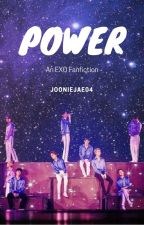 Power [EXO ff] by Jooniejae04