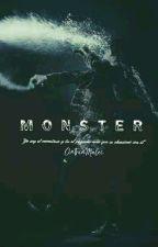 「  Monster 」 by CinthiaMalec