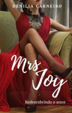 Mrs. Joy by DeniliaCarneiro