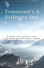 Tomorrow's A Different Day (2018 Edition) by LiAWake