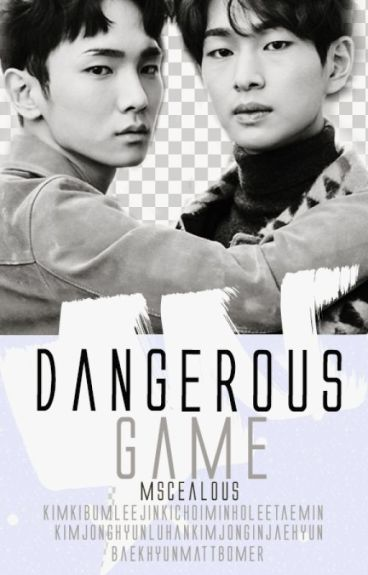 dangerous game + jinkibum (m)