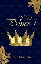 Mon Prince ! by celinemancellon