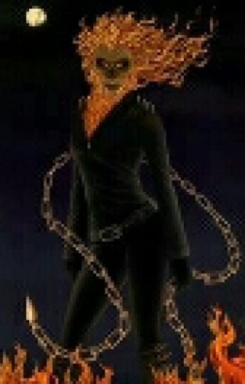Female Ghost Rider X Male Reader - Realwolfanator - Wattpad-5589