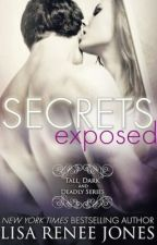 Secrets Exposed (Tall, Dark & Deadly series) by LisaReneeJones