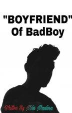 BOYFRIEND of BadBoy by milaam01_