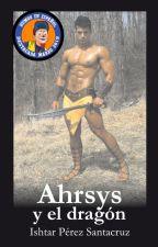 AHRSYS Y EL DRAGÓN by Ishtar_16