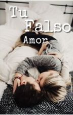 Tu falso amor by mostrica07