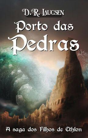 A saga dos filhos de Ethlon I - Porto das Pedras by drlaucsen