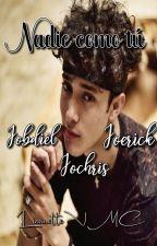  Nadie como tú   Joerick - Jobdiel - Jochris  Terminada  by LiannetteVMC