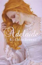Adelaide by ChloBoBaggins