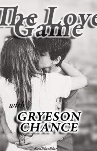 The Love Game With Greyson Chance [ON HOLD] by redblueblur