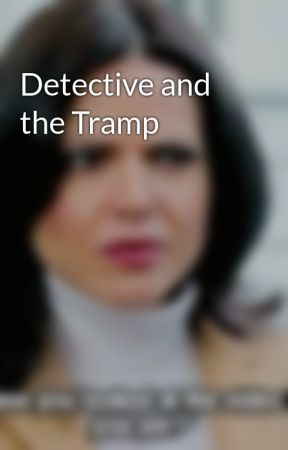 Detective and the Tramp by evilandregalnina