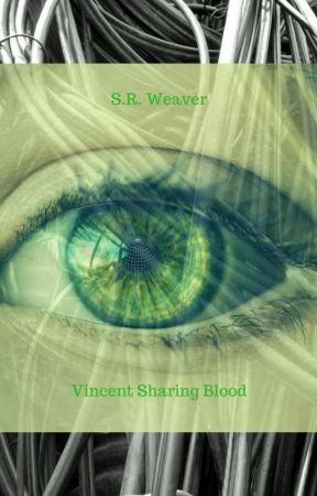 Vincent Sharing Blood by SarahWeaver6