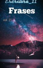 Frases- Vol. 2 by escritora_11