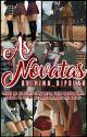 As Novatas [✓] by hina_bipolar